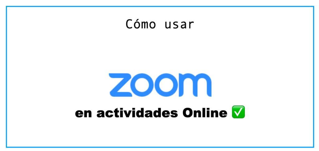 Cómo hacer actividades online con ZOOM