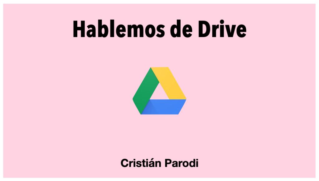 hablemos de Drive