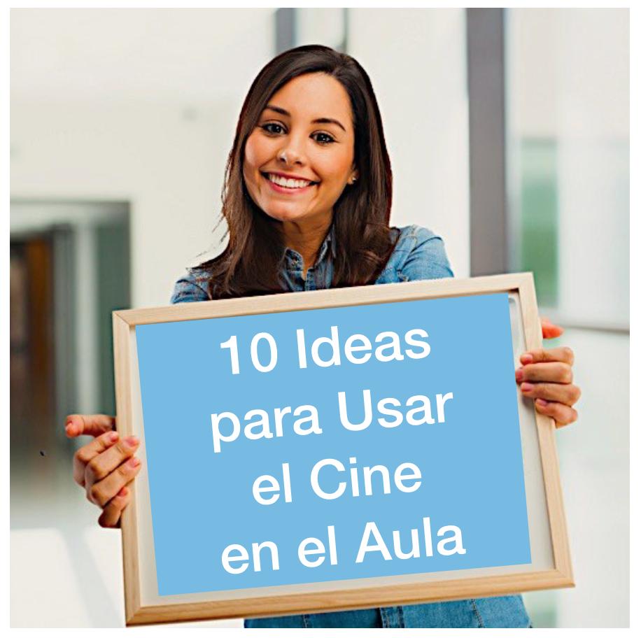 10 ideas para usar el cine en el aula