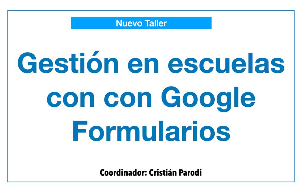 gestión en escuelas con google formularios
